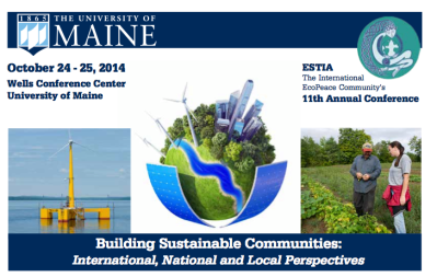 "ESTIA conference ""Building Sustainable Communities"" hosted by the University of Maine (Orono campus) on October 24th-25th."